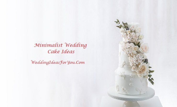 Minimalist Wedding Cake Ideas